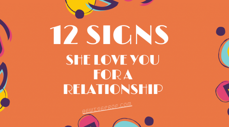 12 Signs she love you for a relationship