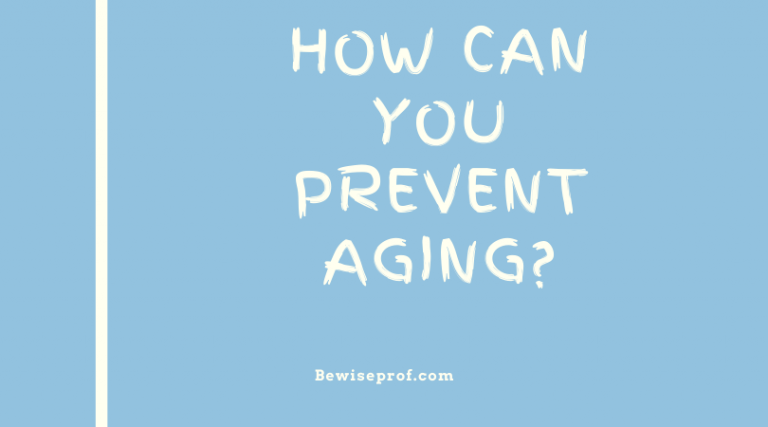 How Can You Prevent Aging?