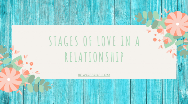 Stages of Love in a Relationship