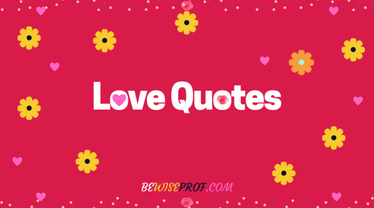 Quotes About Love – Be Wise Professor