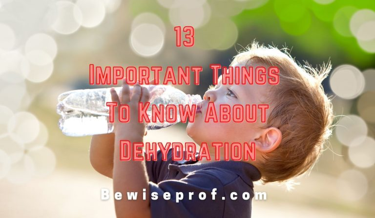 13 Important Things To Know About Dehydration